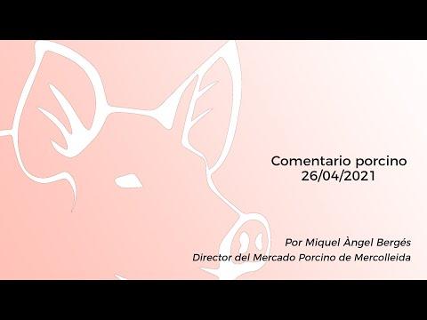 Comentario porcino - 26/04/2021