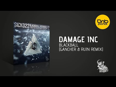 Damage Inc - Blackball (Gancher & Ruin Remix) [Future Sickness Records]