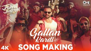 Gallan Kardi Song Making - Jawaani Jaaneman | Saif Ali Khan, Tabu, Alaya F| Jazzy B, Jyotica, Mumzy
