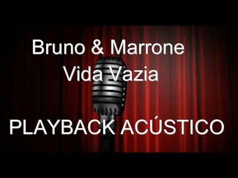 Bruno & Marrone   Vida Vazia   PLAYBACK ACÚSTICO