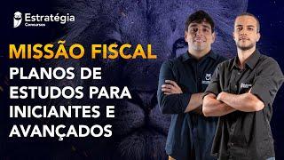 Missão Fiscal: Planos de estudos para iniciantes e avançados