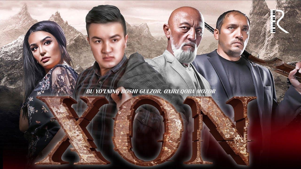 Xon (o'zbek film)  2018  Хон (узбекфильм) 2018