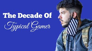 Typical Gamer BEST moments of the DECADE!!!!