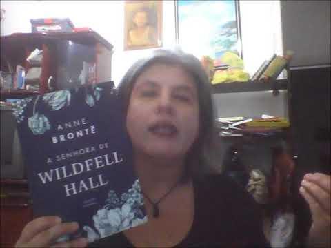A Senhora de Wildfell Hall, Anne Brontë