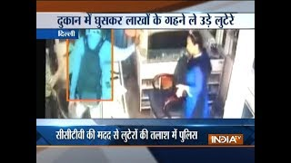 Jewellery worth Rs 6 lakh looted from a shop in Delhi