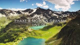 Phaxe & Morten Granau   Live Set