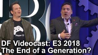 DF Videocast E3 2018 Preview! Sony, Microsoft, Nintendo, PC + More