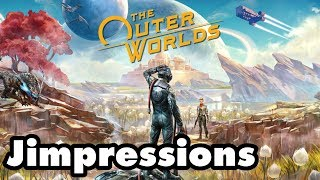 The Outer Worlds - Take Me Home, Outer Worlds! (Jimpressions)