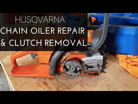 Download Chainsaw Repair How To Repair Husqvarna Clutch And Oil Pum