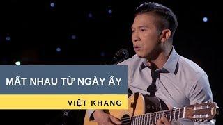 Mất Nhau Từ Ngày Ấy | Trình Bày: Việt Khang | Nhạc: Việt Khang | Hoà âm: Trúc Hồ