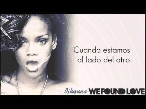 , title : 'Rihanna - We Found Love (Feat. Calvin Harris) (Traducción al Español)'