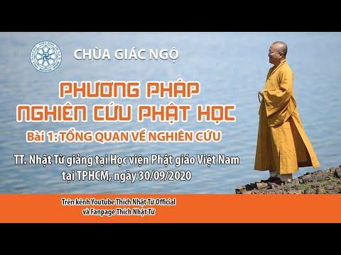 Tổng quan về nghiên cứu ▏Phương pháp nghiên cứu Phật học - TT. Thích Nhật Từ