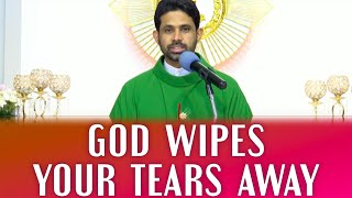 Fr Antony Parankimalil VC - God wipes your tears away