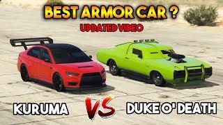 GTA 5 ONLINE : KURUMA VS DUKE O'DEATH ( WHICH IS BEST ARMORED CAR? )