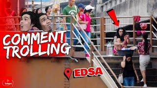 """Mag Laba sa Gitna ng EDSA!"" | Comment Trolling (Comeback Special)"