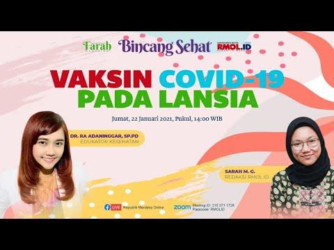 Bincang Sehat • Vaksin Covid-19 Pada Lansia