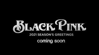 BLACKPINK SEASON'S GREETING 2021 ||  [English Sub]