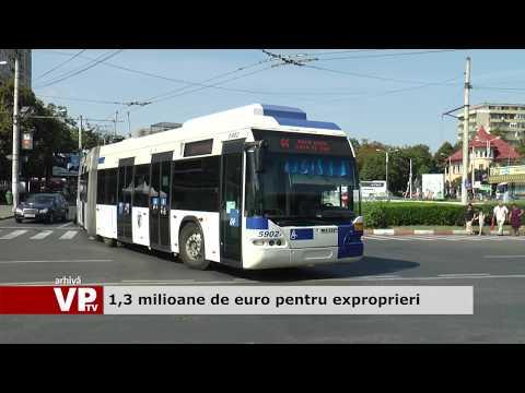 1,3 milioane de euro pentru exproprieri