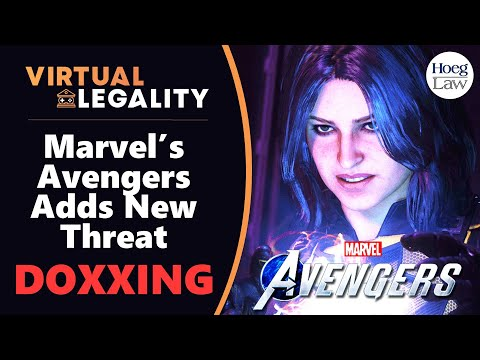 Avengers Game Introduces Gravest Threat Yet: Doxxing (VL494)