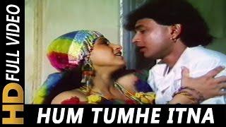 Hum Tumhe Itna Pyar Karenge   Anuradha   - YouTube
