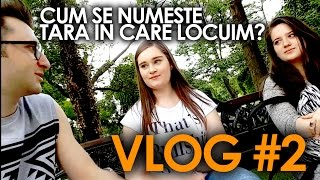 CUM SE NUMESTE TARA IN CARE TRAIM? (Vlog #2)