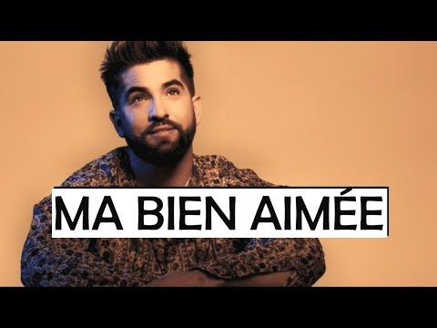 Kendji Girac - Ma Bien Aimée (Paroles)
