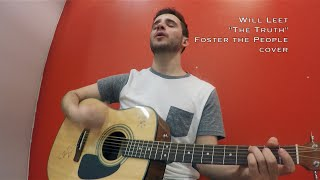 Will Leet: The Truth (Foster the People cover)