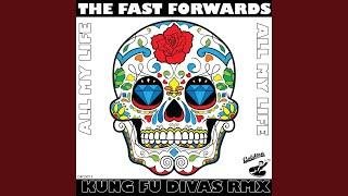 All My Life (Kung Fu Divas Remix)