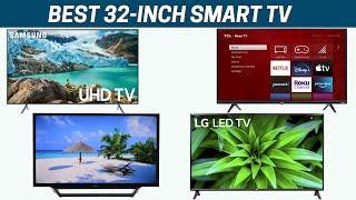 Best 32-inch TV - Top Rated 32-inch Smart TVs