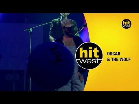 OSCAR AND THE WOLF - Hit West Live 2018