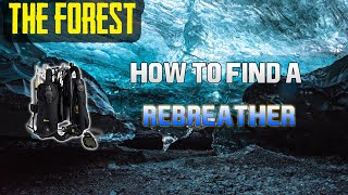 The Forest | How To Find A Rebreather