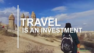 Travel Is An Investment (A Cruise Planners Project)