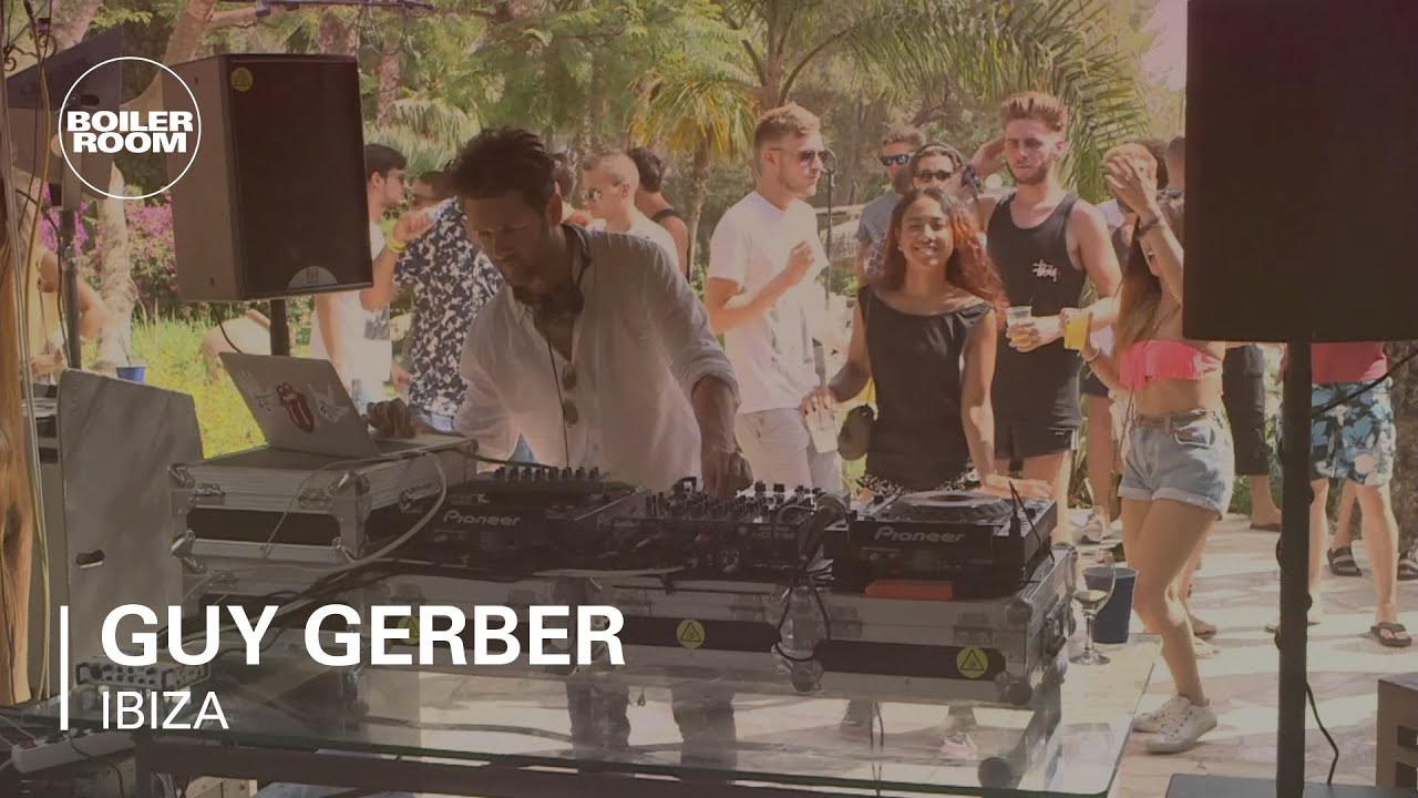 Guy Gerber - Boiler Room Ibiza DJ Set
