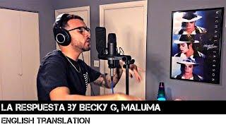 La Respuesta by Becky G, Maluma (ENGLISH TRANSLATION)