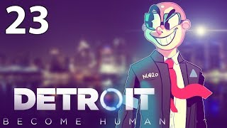 Northernlion Plays: Detroit: Become Human [Episode 23] (Twitch VOD)