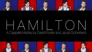 HAMILTON MEDLEY A Cappella - David Fowler & Jacob Sutherland