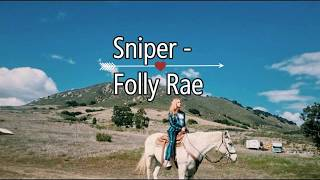 Sniper - Folly Rae  (LYRICS VIDEO)
