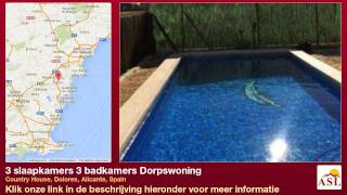 preview picture of video '3 slaapkamers 3 badkamers Dorpswoning te Koop in Country House, Dolores, Alicante, Spain'