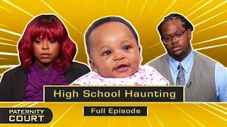 High School Haunting: Engaged Man May Be Ex-Sweetheart's Baby Daddy (Full Episode)   Paternity Court