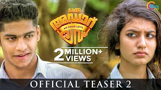 Oru Adaar Love | Official Teaser 2 | Omar Lulu | Malayalam Movie | HD