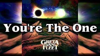 Greta Van Fleet   You're The One (Subtitulado En Español) [Lyrics]
