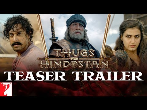 Thugs Of Hindostan   Teaser Trailer   Amitabh Bachchan, Aamir Khan, Katrina, Fatima