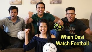When Desi Watched FIFA World Cup   | Lalit Shokeen Films |