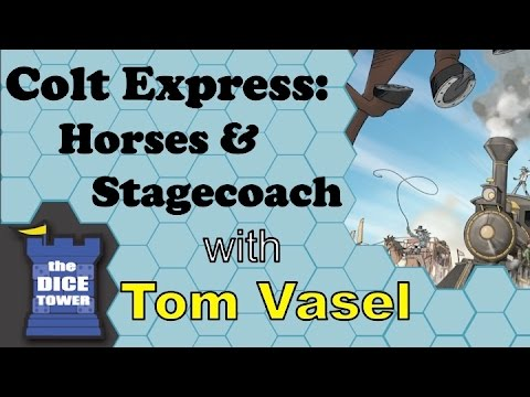 Colt Express:  Horses and Stagecoach Review - with Tom Vasel