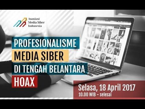 Profesionalisme Media Siber Di Tengah Belantara Hoax