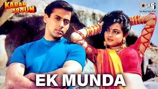 Ek Munda - Video Song   Karan Arjun   Salman Khan & Mamta