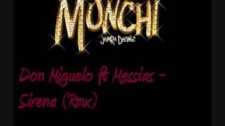 Don Miguelo ft Messias - Sirena (Rmx)