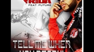 FLO RIDA FT FUTURE TELL ME WHEN YOU READY LYRICS (AUDIO)