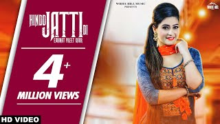 Hindd Jatti Di (Full Song) | Emanat Preet Kaur | New Punjabi Songs 2018 | White Hill Music