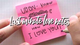 Last minute love notes~ (Doodle puns on Post-it's)   Doodles by Sarah
